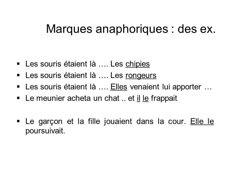 Marques anaphoriques : des ex.