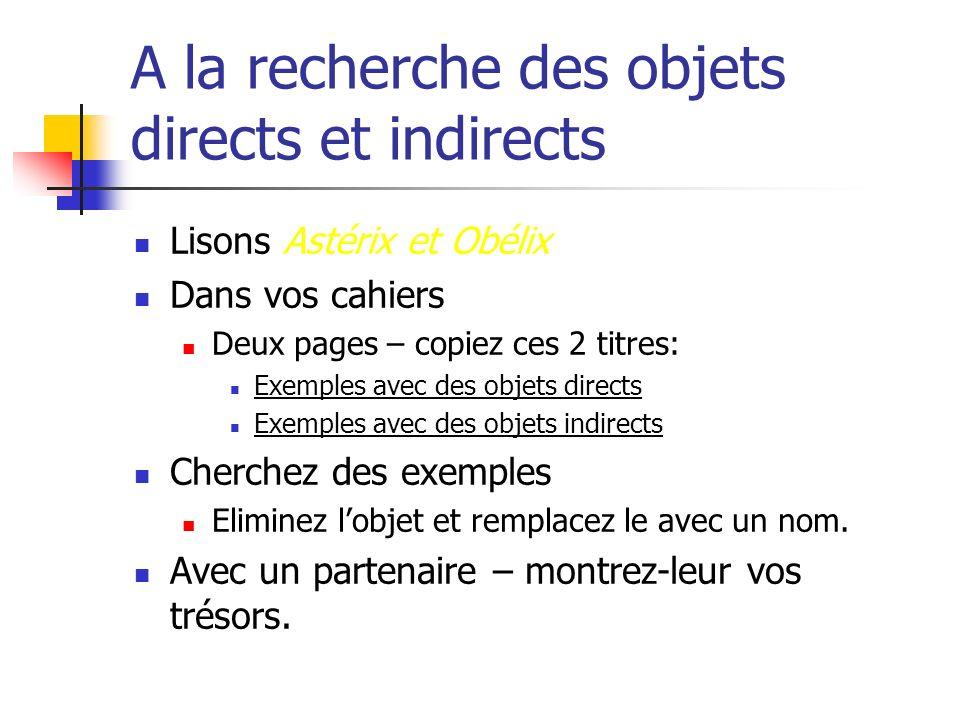 A la recherche des objets directs et indirects