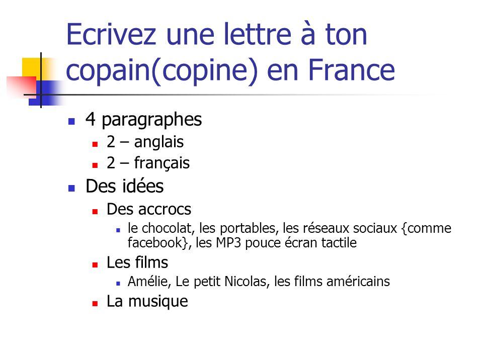 Ecrivez une lettre à ton copain(copine) en France