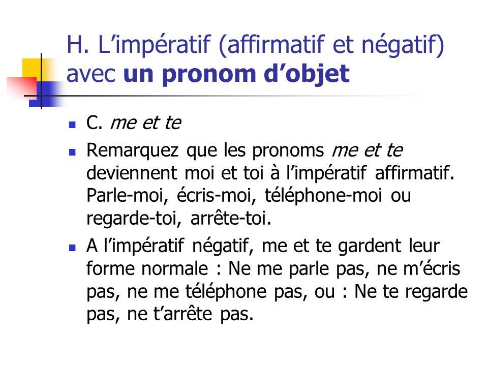 H. L'impératif (affirmatif et négatif) avec un pronom d'objet