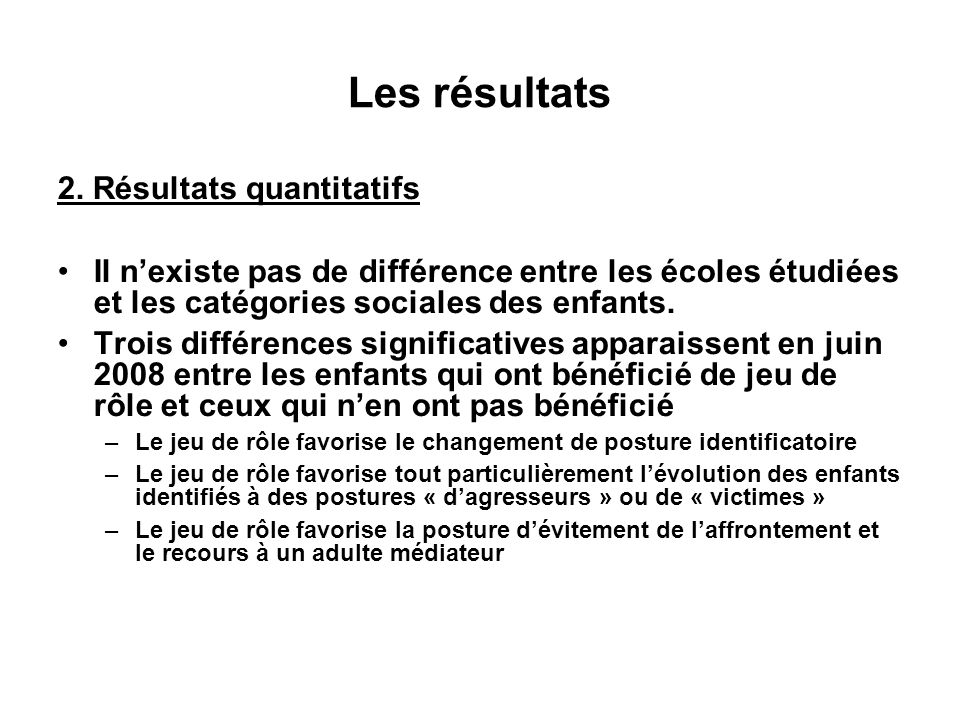 Les résultats 2. Résultats quantitatifs