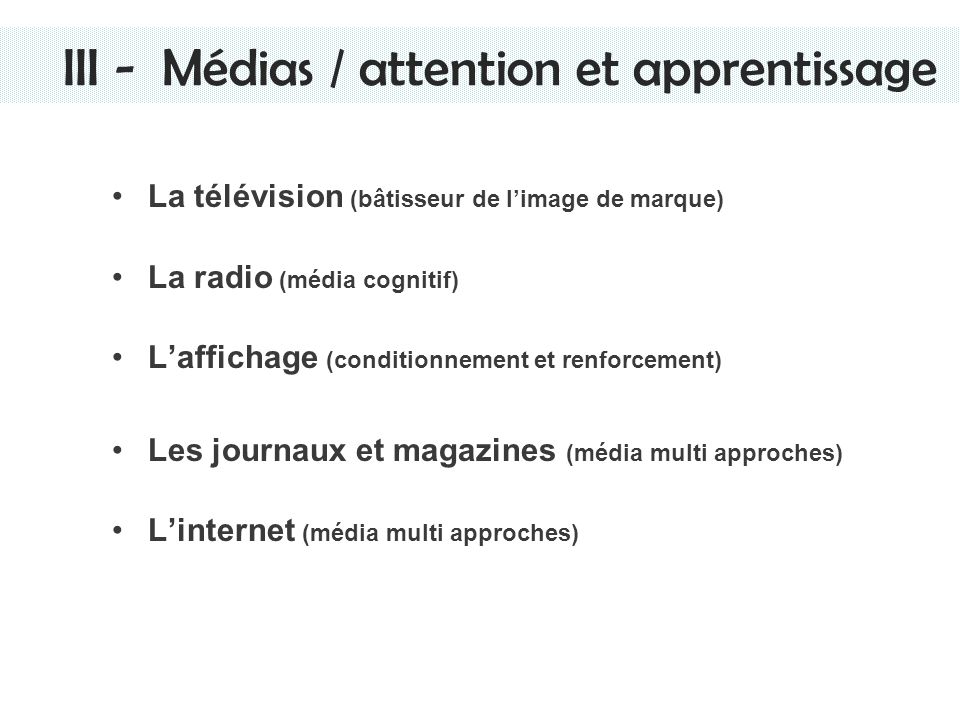 III - Médias / attention et apprentissage
