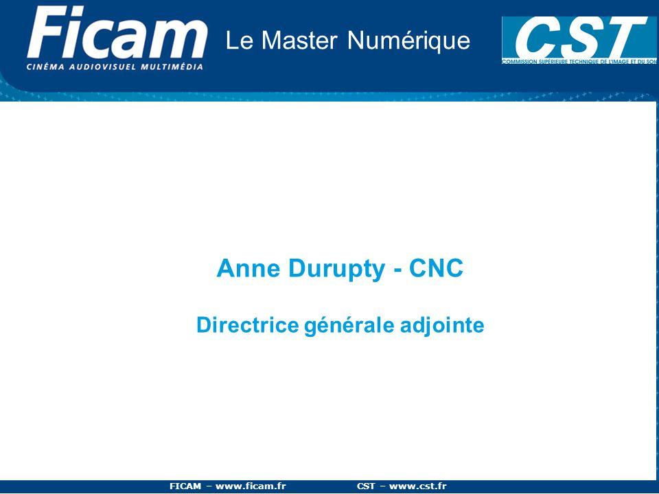 Directrice générale adjointe FICAM – www.ficam.fr CST – www.cst.fr