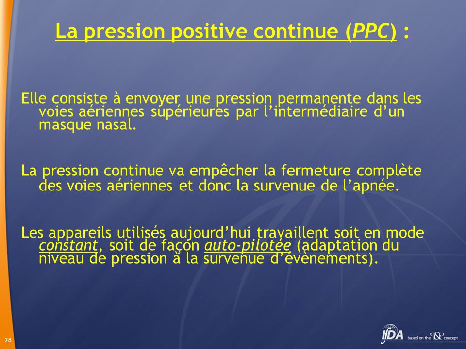 La pression positive continue (PPC) :