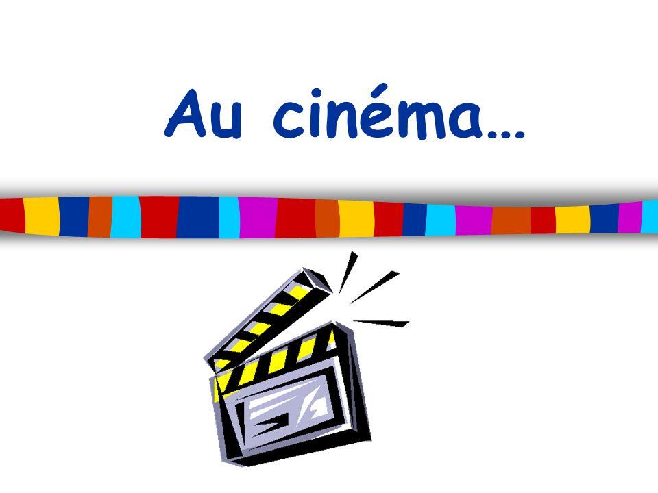 Au cinéma…
