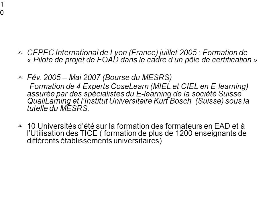 Fév. 2005 – Mai 2007 (Bourse du MESRS)