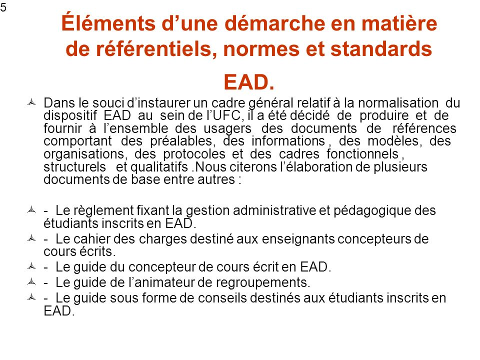 5 5. Éléments d'une démarche en matière de référentiels, normes et standards EAD.