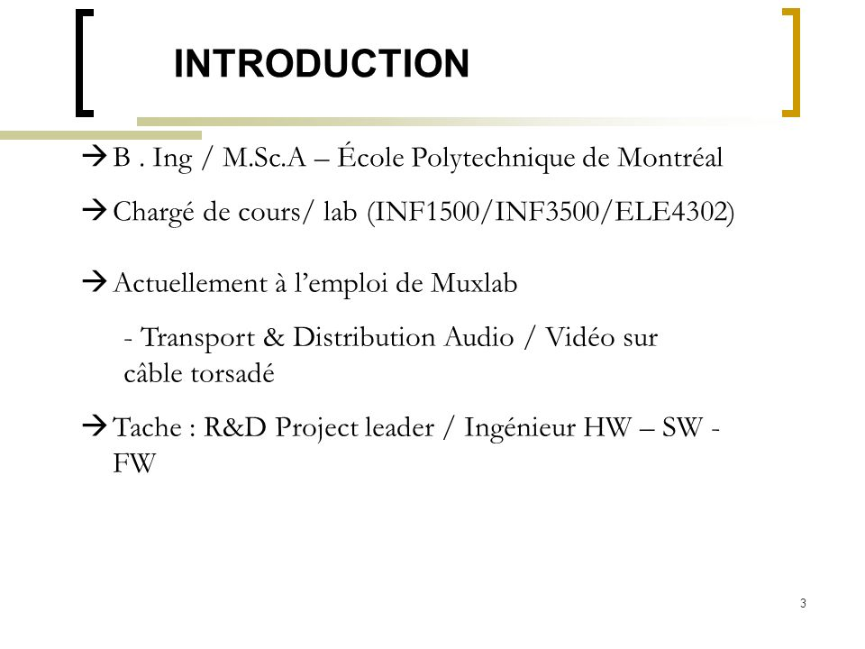 INTRODUCTION B . Ing / M.Sc.A – École Polytechnique de Montréal