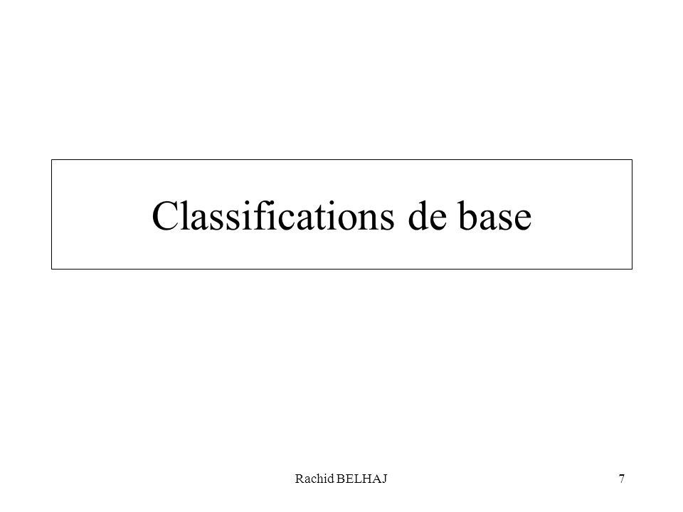 Classifications de base