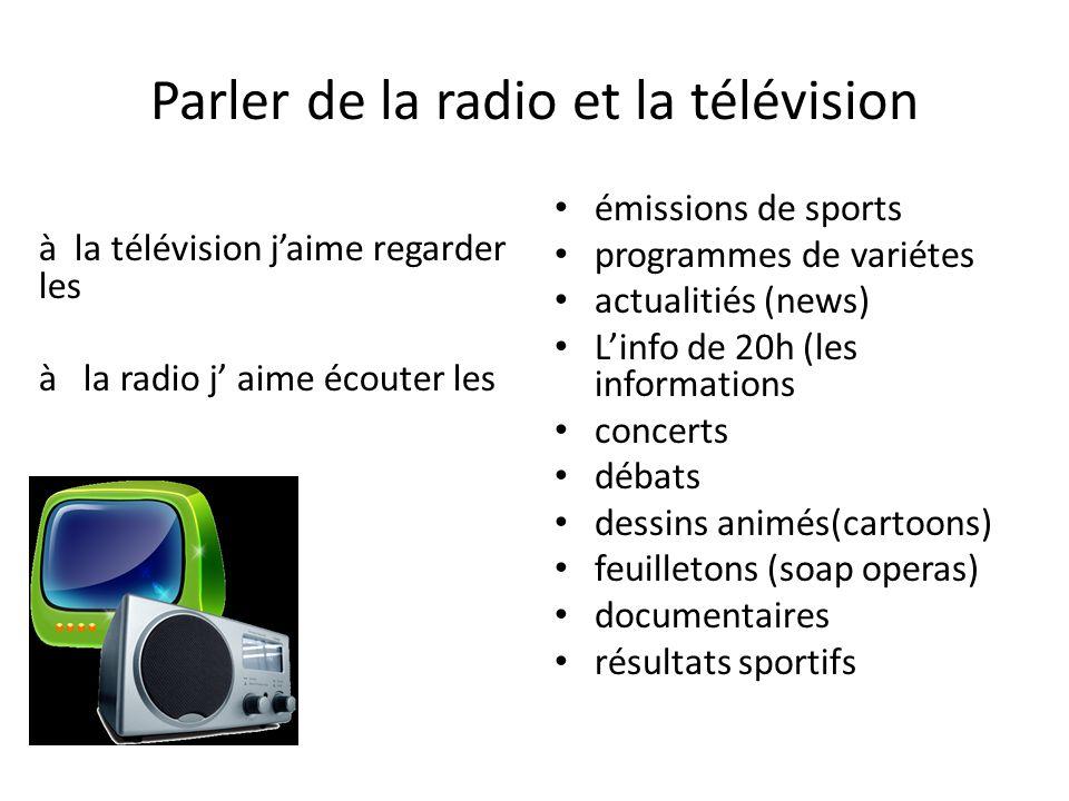 Parler de la radio et la télévision