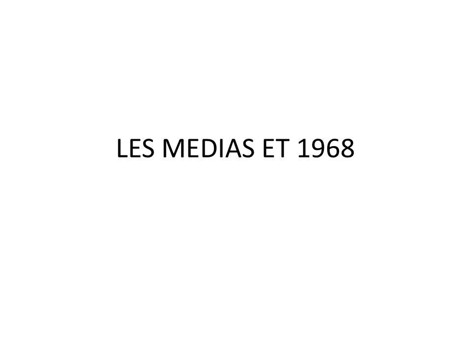 LES MEDIAS ET 1968