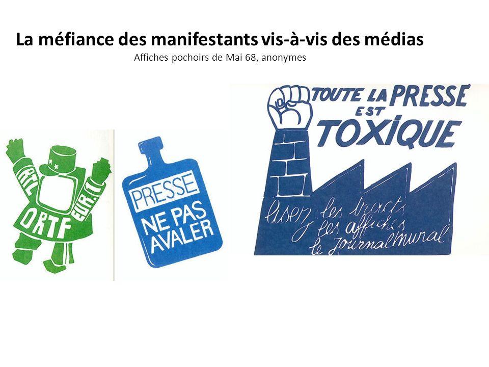 La méfiance des manifestants vis-à-vis des médias Affiches pochoirs de Mai 68, anonymes
