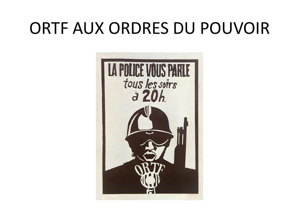 ORTF AUX ORDRES DU POUVOIR