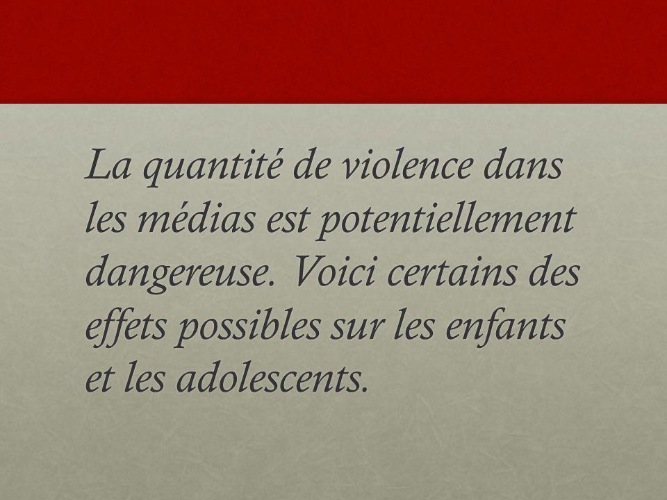 La quantité de violence dans les médias est potentiellement dangereuse