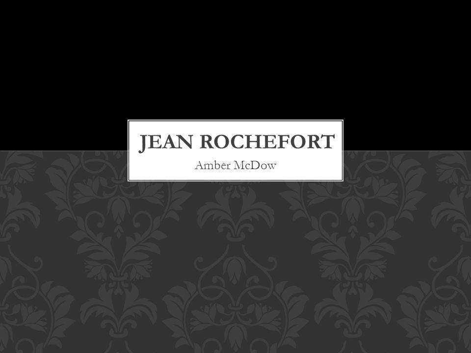 Jean Rochefort Amber McDow