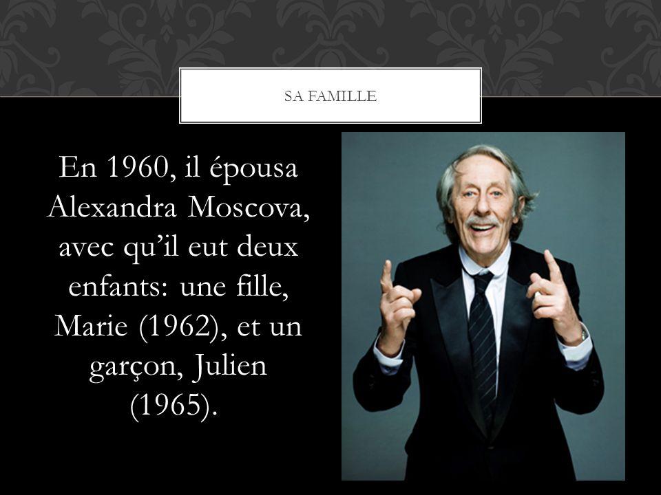 sa famille En 1960, il épousa Alexandra Moscova, avec qu'il eut deux enfants: une fille, Marie (1962), et un garçon, Julien (1965).