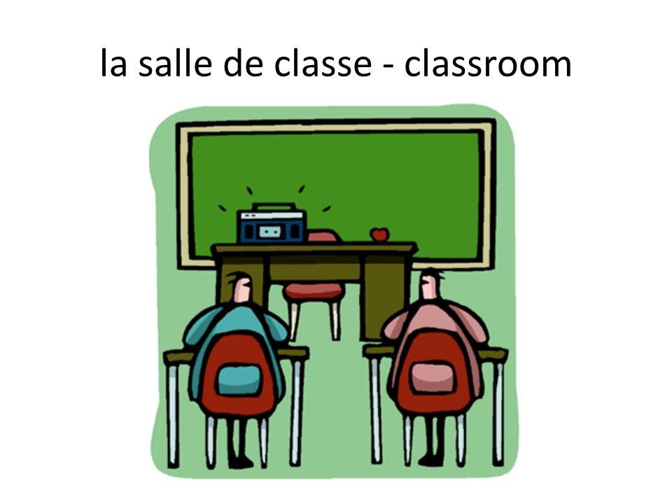la salle de classe - classroom