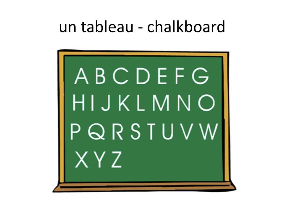un tableau - chalkboard