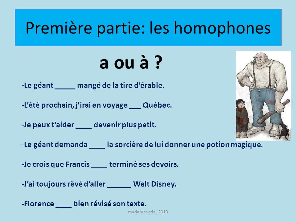 Première partie: les homophones