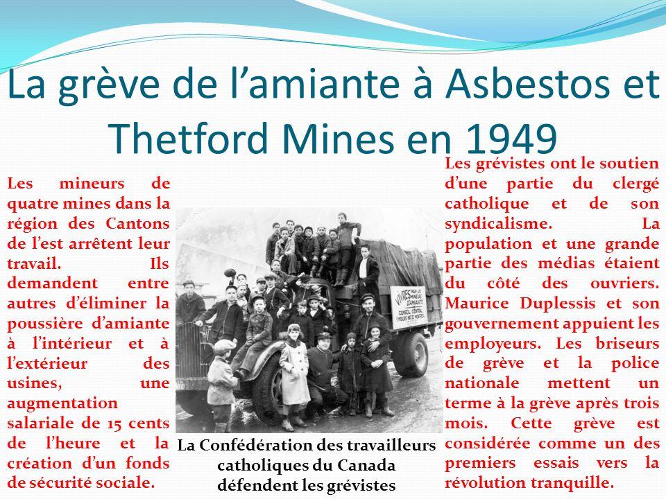 La grève de l'amiante à Asbestos et Thetford Mines en 1949