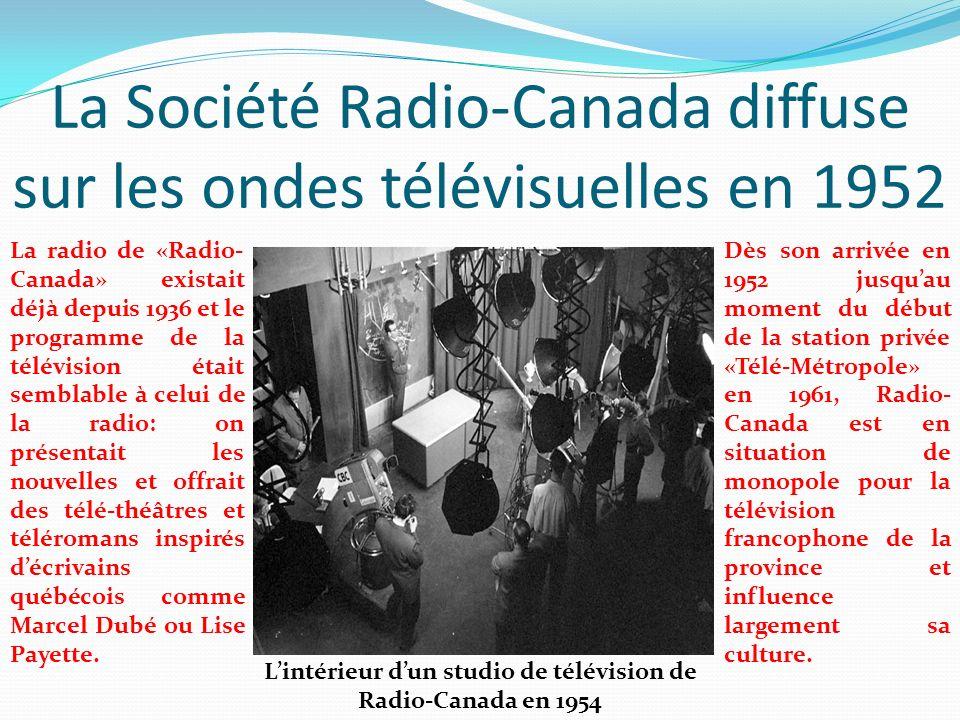 La Société Radio-Canada diffuse sur les ondes télévisuelles en 1952