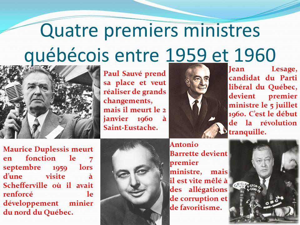 Quatre premiers ministres québécois entre 1959 et 1960