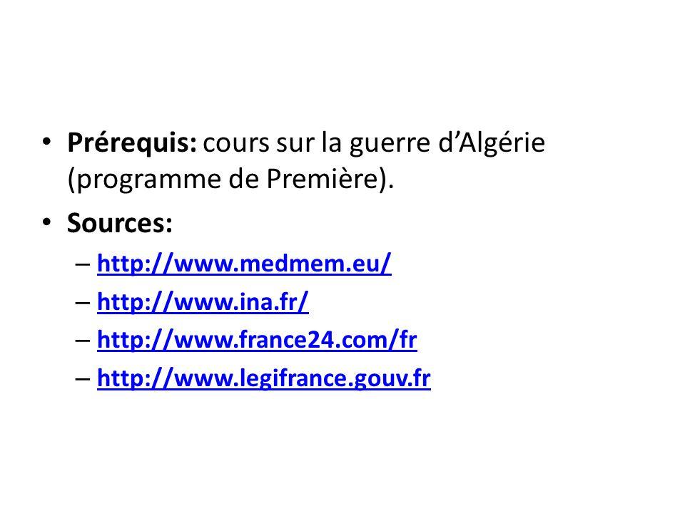 Prérequis: cours sur la guerre d'Algérie (programme de Première).