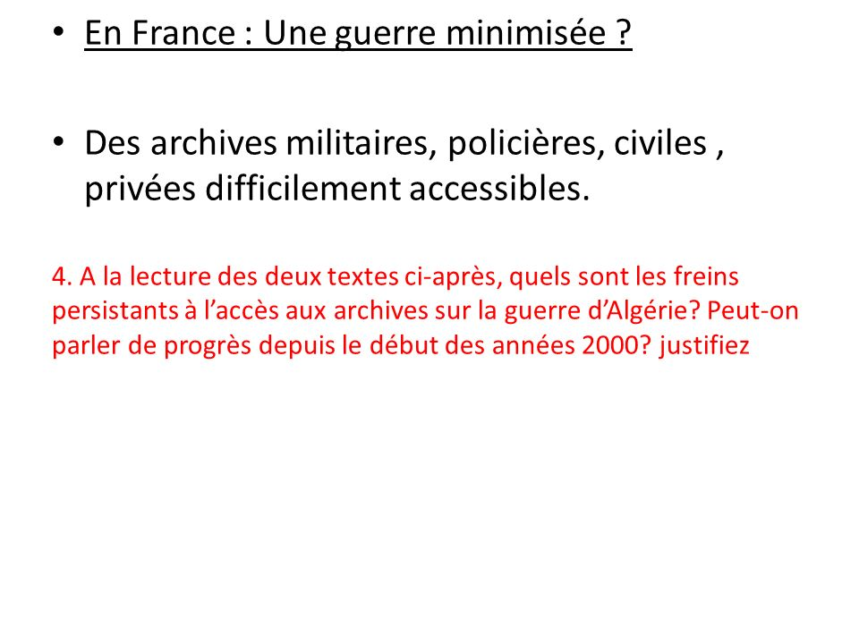En France : Une guerre minimisée