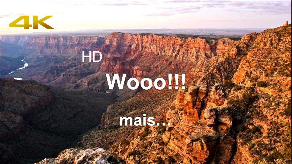 HD Wooo!!! mais…