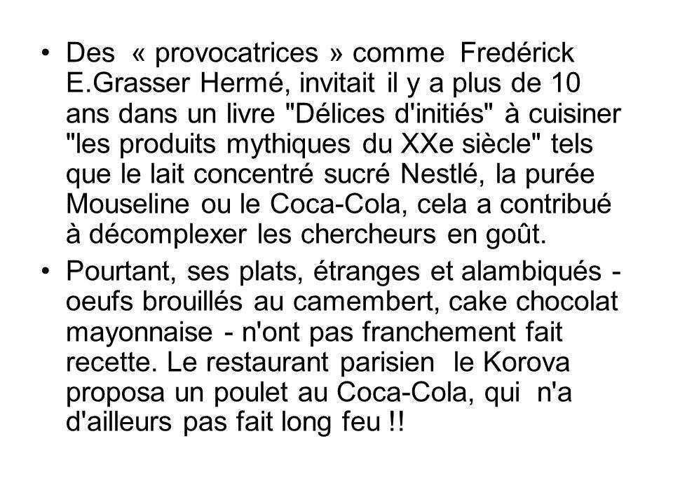 Des « provocatrices » comme Fredérick E