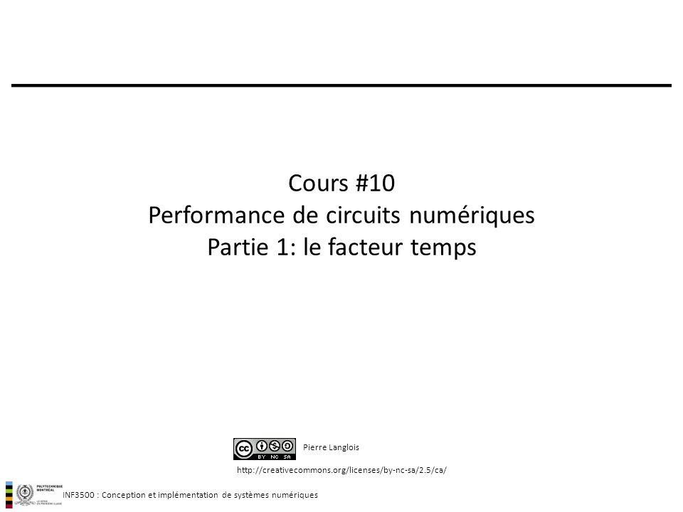 Cours #10 Performance de circuits numériques Partie 1: le facteur temps
