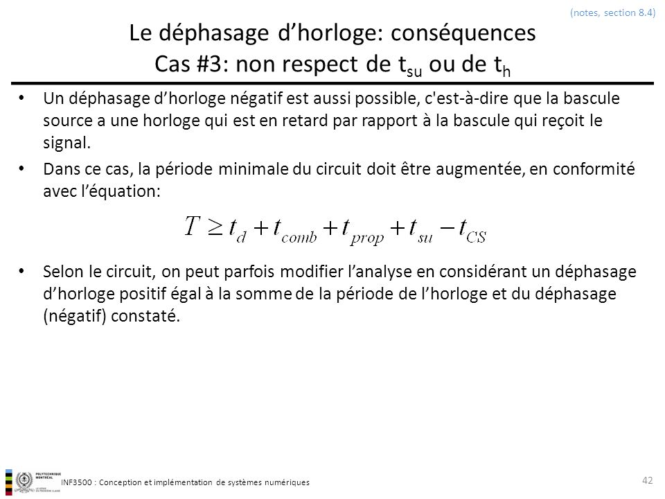 (notes, section 8.4) Le déphasage d'horloge: conséquences Cas #3: non respect de tsu ou de th.