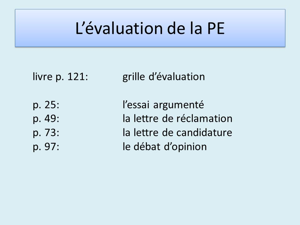 L'évaluation de la PE livre p. 121: grille d'évaluation