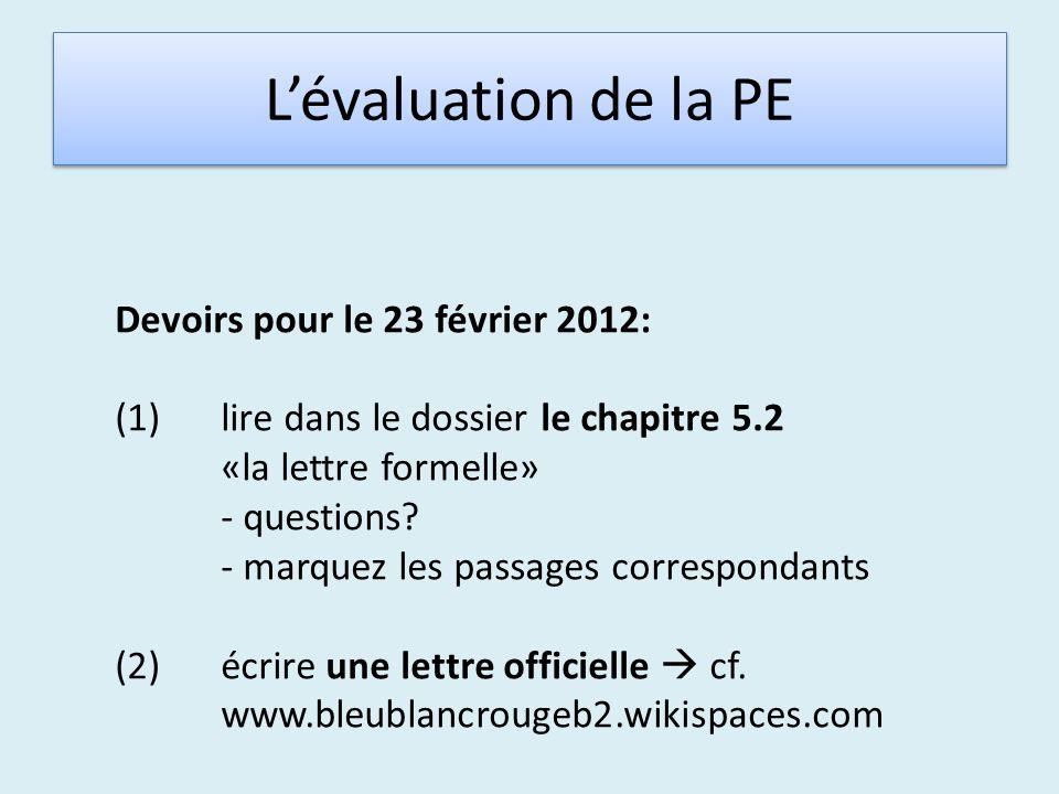 L'évaluation de la PE Devoirs pour le 23 février 2012: