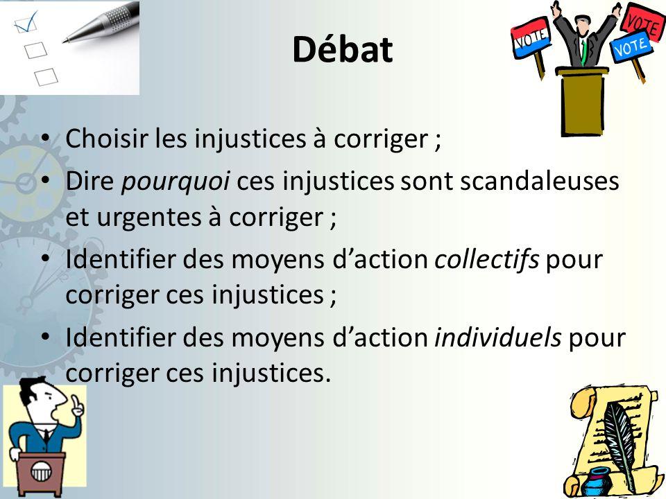 Débat Choisir les injustices à corriger ;