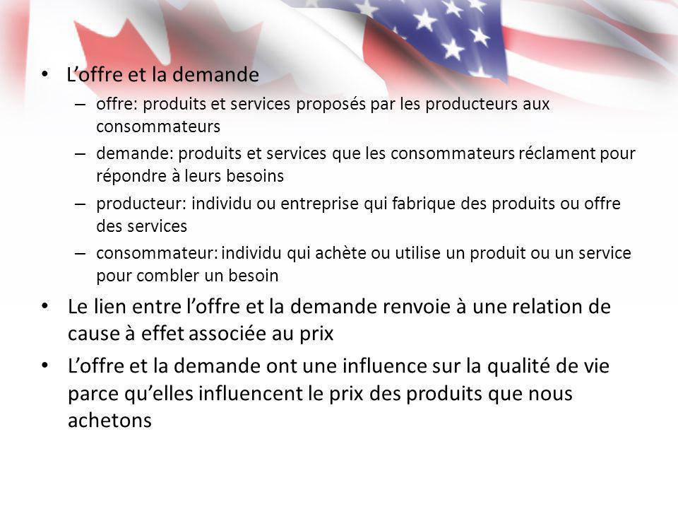 L'offre et la demande offre: produits et services proposés par les producteurs aux consommateurs.