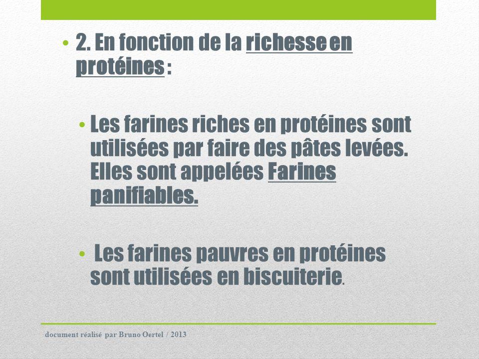 2. En fonction de la richesse en protéines :