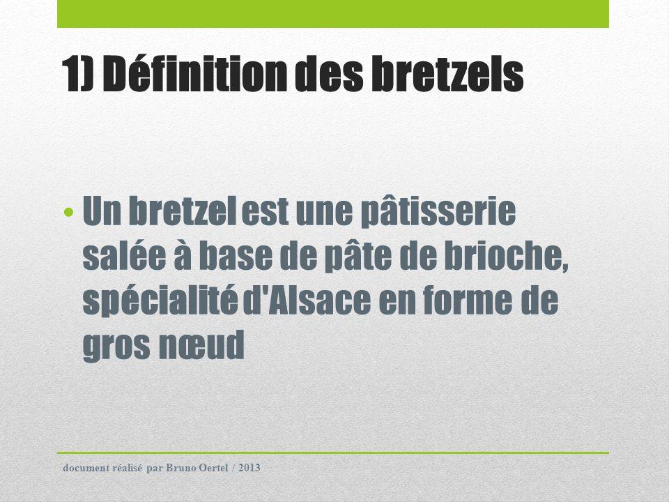 1) Définition des bretzels