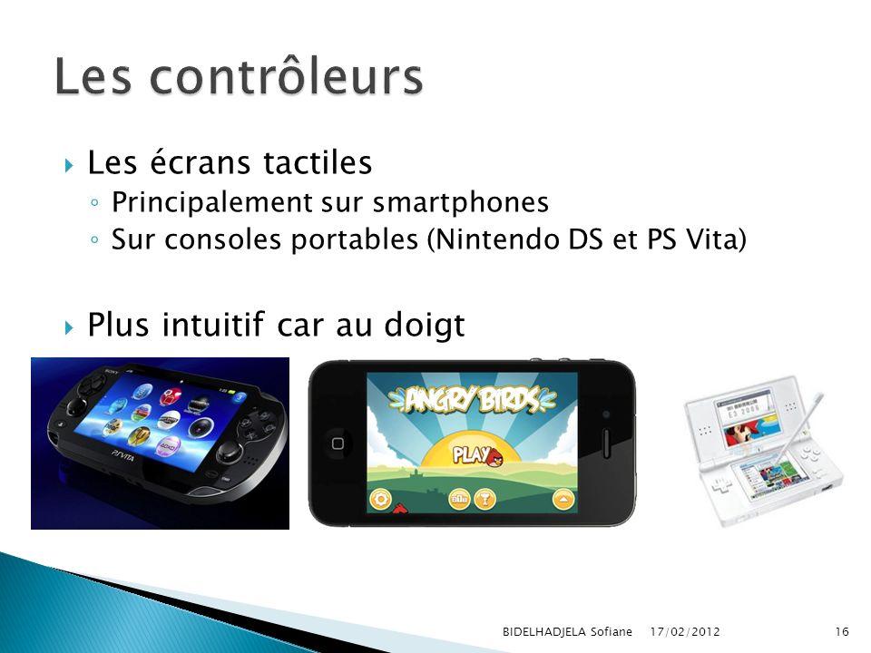 Les contrôleurs Les écrans tactiles Plus intuitif car au doigt