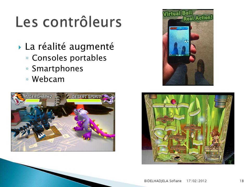 Les contrôleurs La réalité augmenté Consoles portables Smartphones