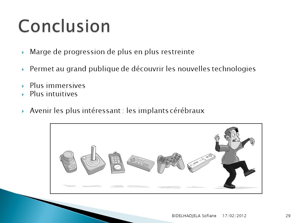 Conclusion Marge de progression de plus en plus restreinte