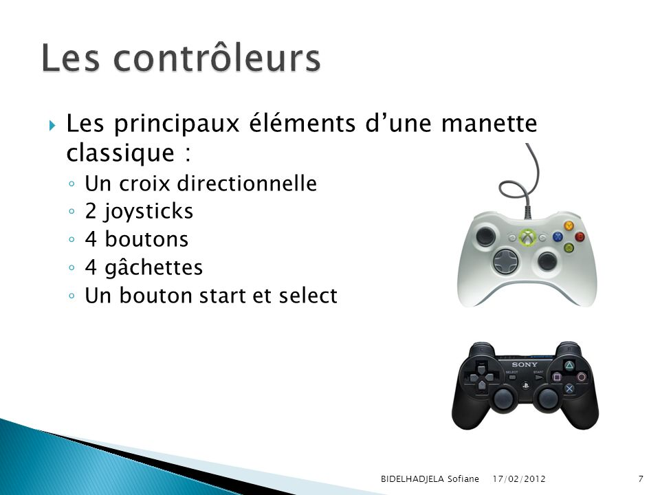 Les contrôleurs Les principaux éléments d'une manette classique :
