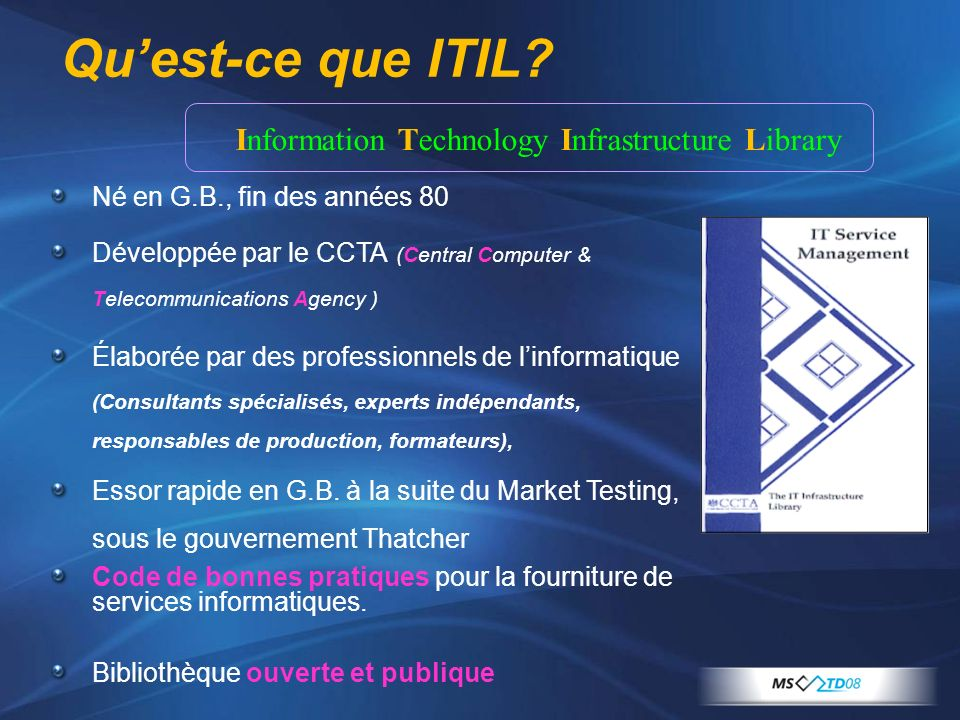 Qu'est-ce que ITIL Information Technology Infrastructure Library