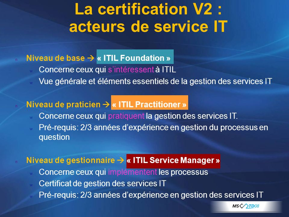 La certification V2 : acteurs de service IT