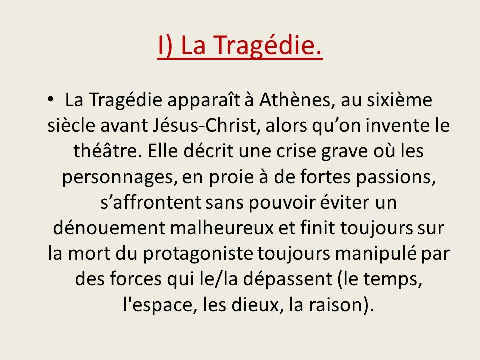 I) La Tragédie.