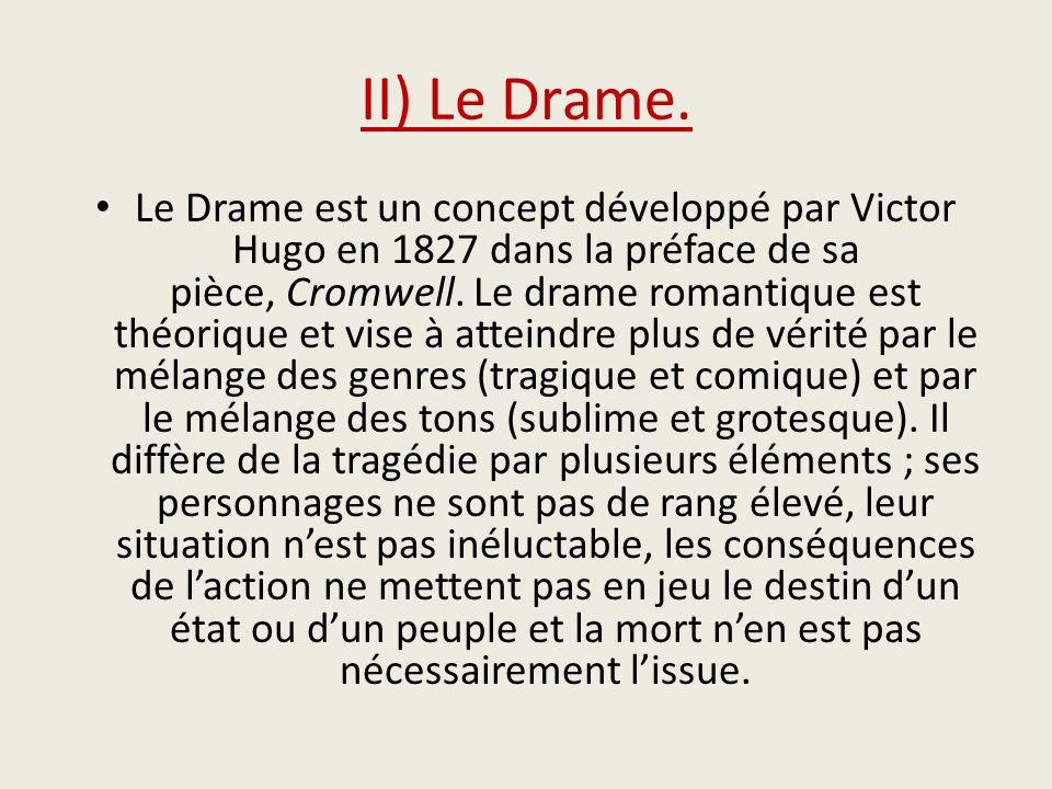 II) Le Drame.
