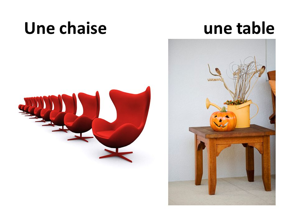 Une chaise une table