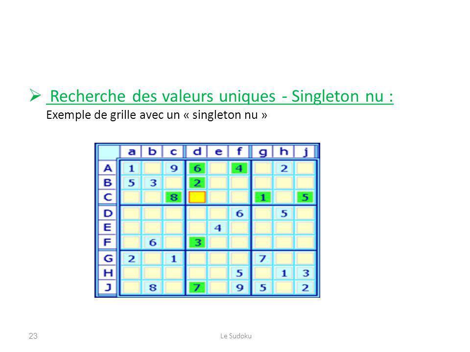 Recherche des valeurs uniques - Singleton nu : Exemple de grille avec un « singleton nu »