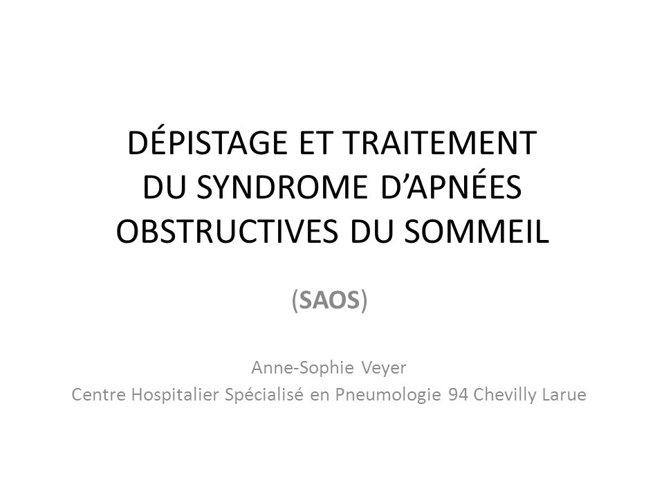 Dépistage et traitement du syndrome d'apnées obstructives du sommeil