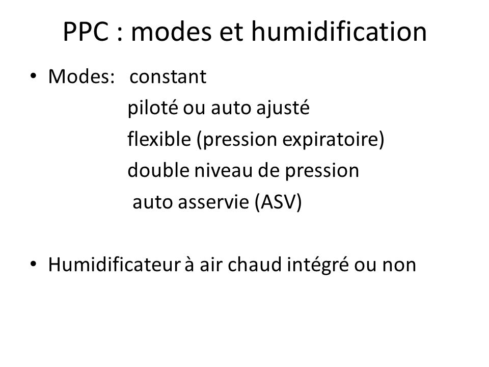PPC : modes et humidification